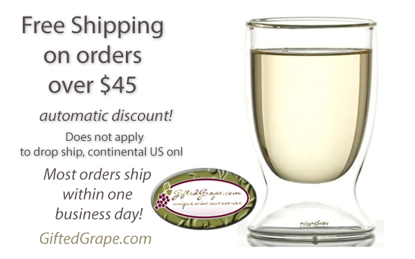 Free shipping on trendy wine accessories - orders $45 and over qualify for automatic free shipping!