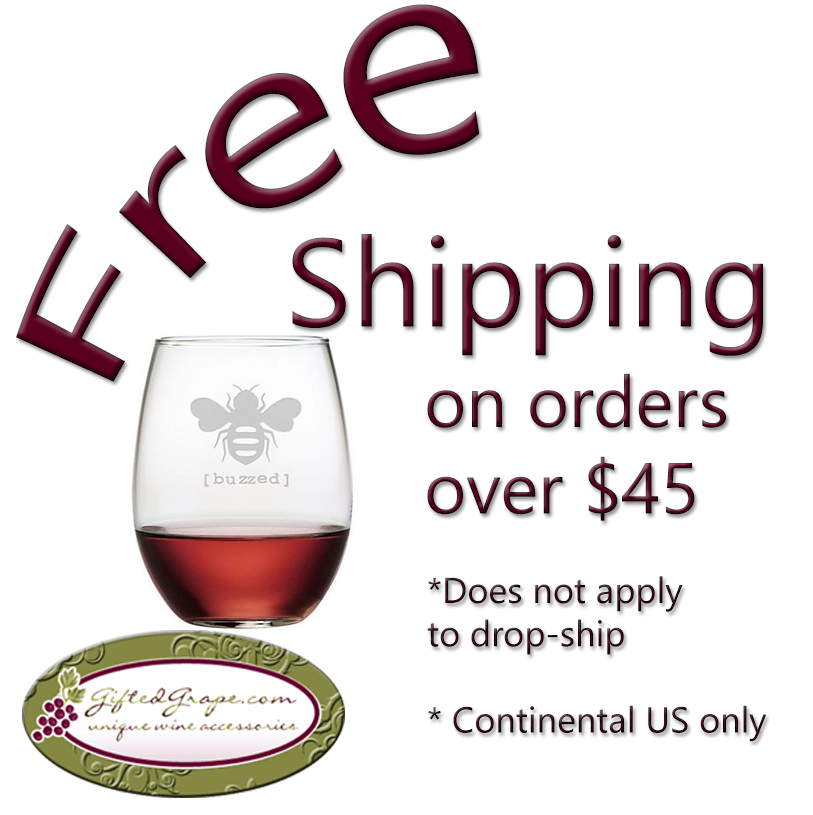 Free Shipping on orders over $45 at GiftedGrape.com